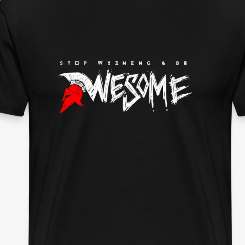 VA - Stop Whining & Be Awesome - Männer Premium T-Shirt