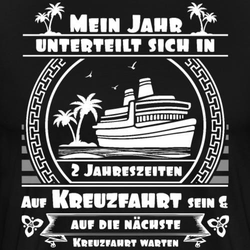 Kreuzfahrt Jahreszeiten - cooles Kreuzfahrtshirt