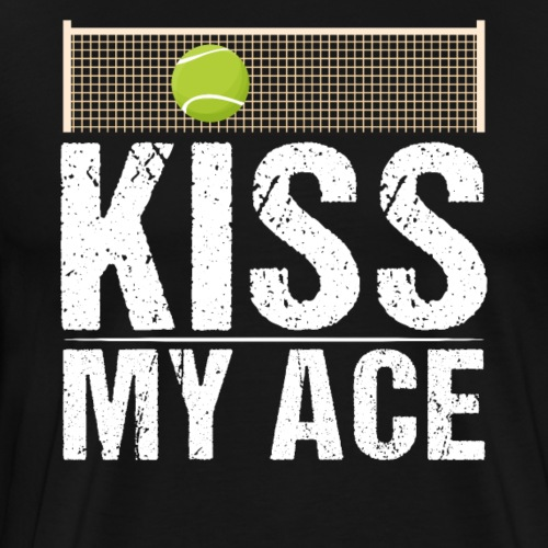 Tennis Kiss My Ace Funny Tennis Player - Männer Premium T-Shirt