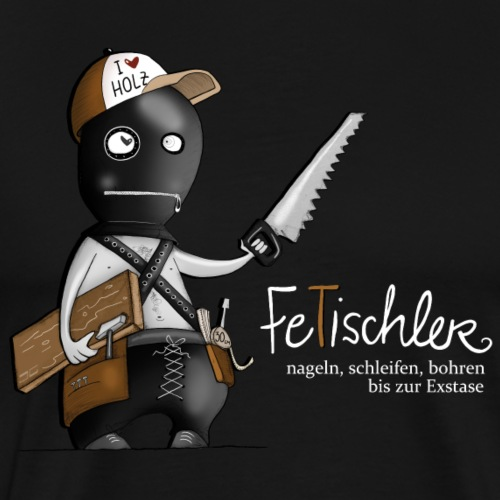 FeTischler - Männer Premium T-Shirt