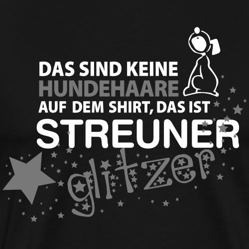 Streuner Glitzer - Männer Premium T-Shirt