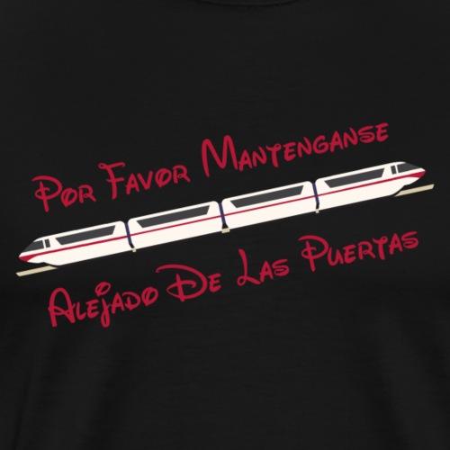 Monorail - Por Favor - Men's Premium T-Shirt