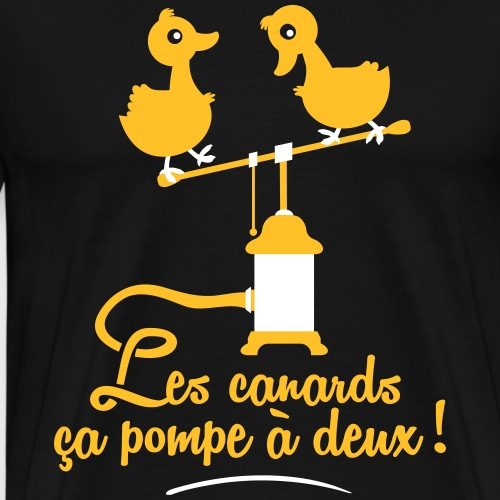Les canards ça pompe à deux - T-shirt Premium Homme