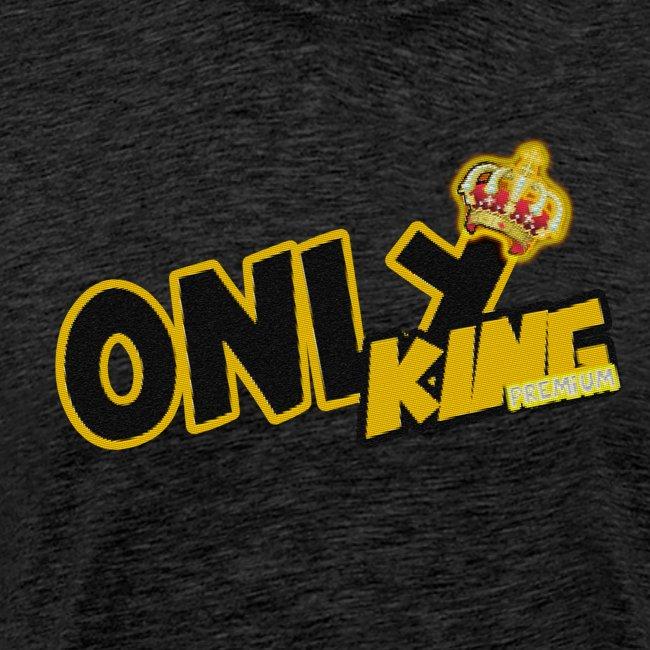 """Only King"" Premium 1"