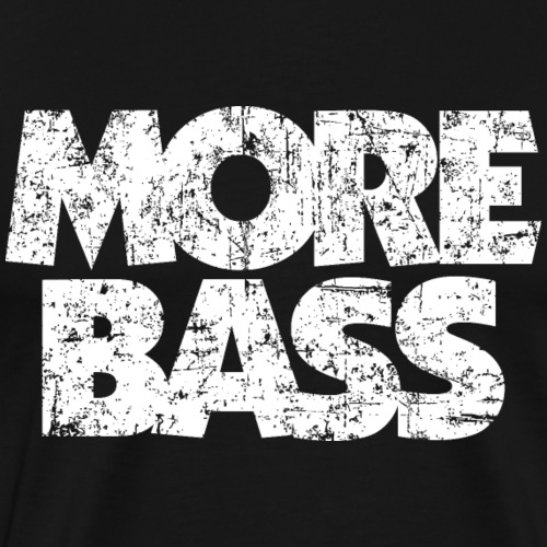 More Bass (Vintage/Weiß) Bassist Bassisten - Männer Premium T-Shirt