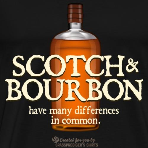 Whisky Spruch Scotch & Bourbon - Männer Premium T-Shirt