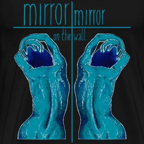 mirror-mirror - Männer Premium T-Shirt