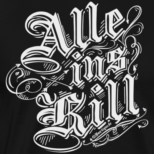 Alle ins Kill BLW (Bogenschießen by BOWTIQUE) - Männer Premium T-Shirt