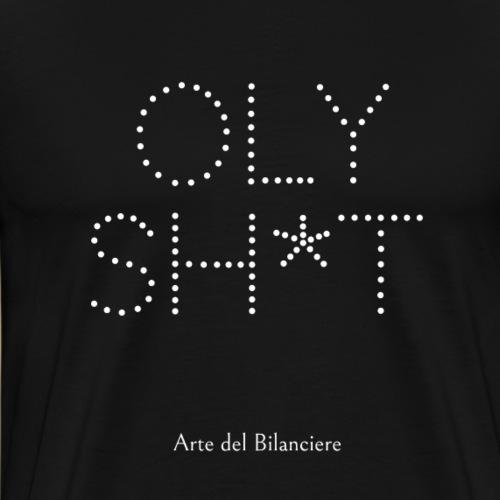 oly sh*t - Maglietta Premium da uomo