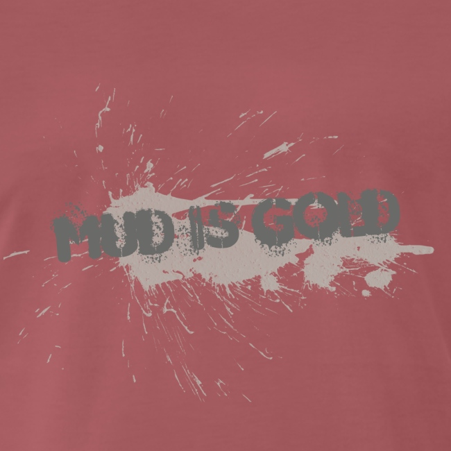 mud_is_gold