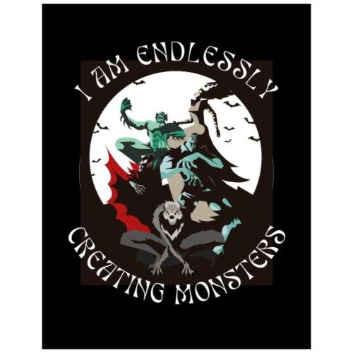 I am endlessly creating monsters - Maglietta Premium da uomo