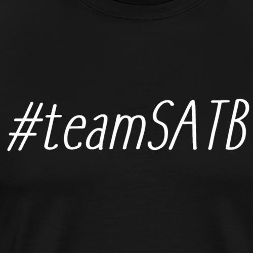 #teamSATB - T-shirt Premium Homme