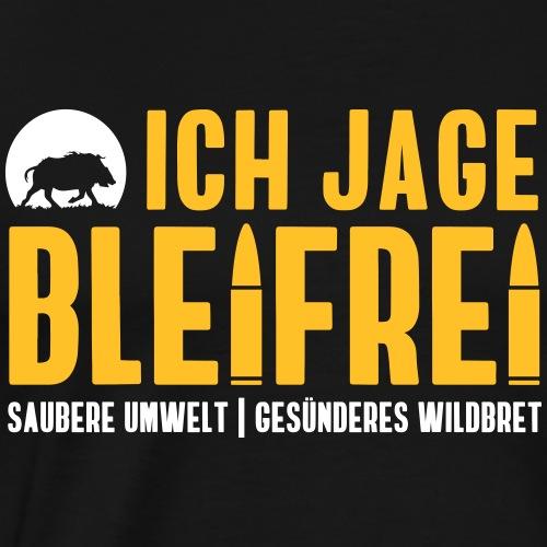 Ich jage Bleifrei! Jäger Shirt Jagd - Männer Premium T-Shirt