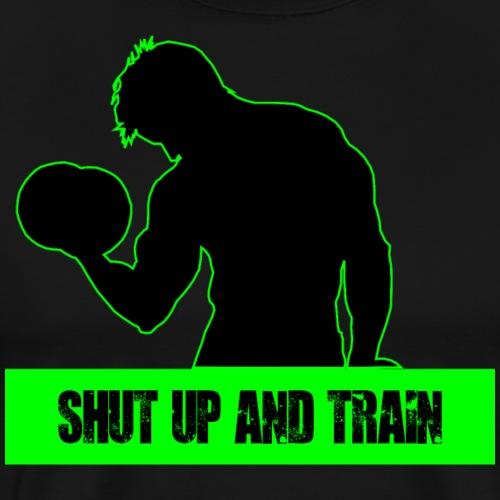Shut up and Train - Maglietta Premium da uomo
