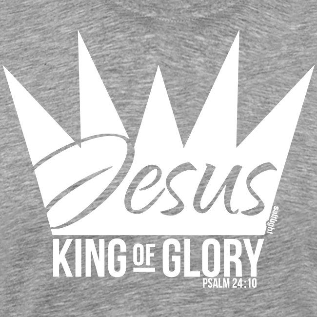 JESUS KING OF GLORY // Psalm 24:10 (WHITE)
