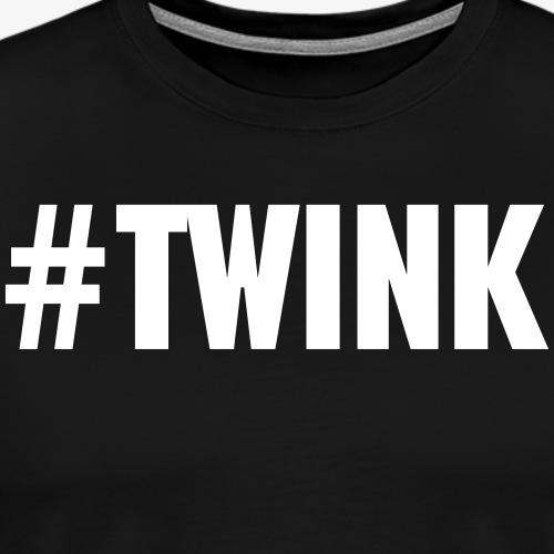 Twink - Männer Premium T-Shirt