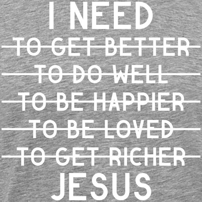 I need Jesus