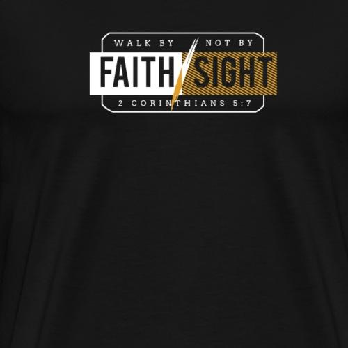 Geh Nach Dem Glauben, Nicht Nach Der Sicht - Männer Premium T-Shirt