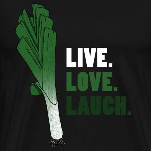 Leben. Liebe. Lauch. - Männer Premium T-Shirt