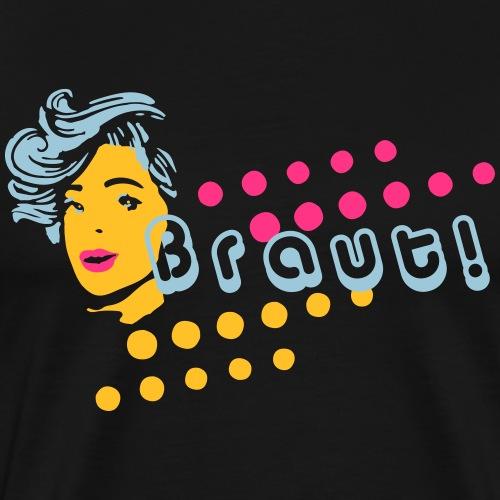 Braut JGA Funky - Männer Premium T-Shirt