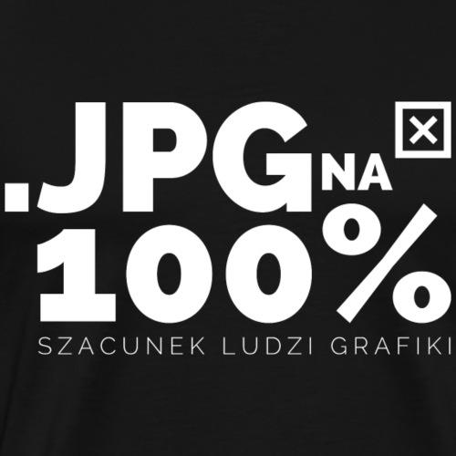 JPG na 100% - szacunek ludzi grafiki - Koszulka męska Premium