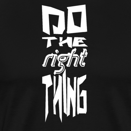 do the right thing white - Männer Premium T-Shirt
