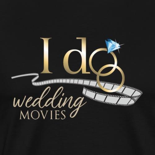 I Do Wedding Movies - Men's Premium T-Shirt