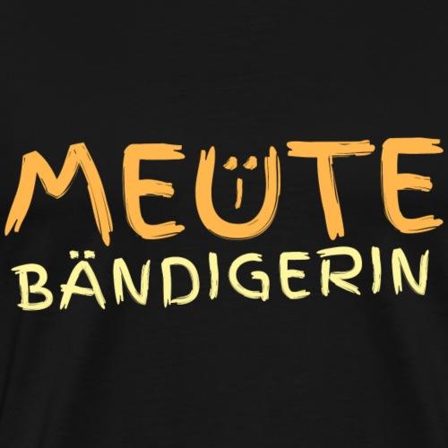 Meutebändigerin Für Muttis + Kinder Supermutter - Männer Premium T-Shirt