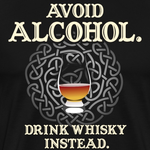 Whisky T-Shirt Avoid Alcohol, Whiskysprüche - Männer Premium T-Shirt