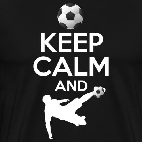 Keep Calm And Soccer - Männer Premium T-Shirt
