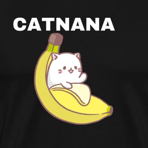 Catnana - Men's Premium T-Shirt