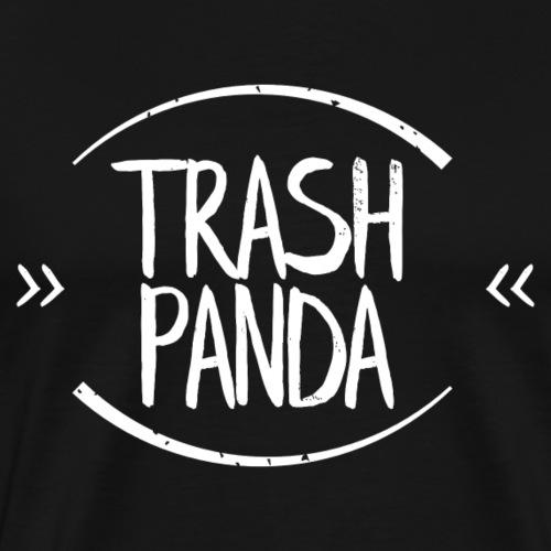 >>TRASH PANDA<< - Männer Premium T-Shirt