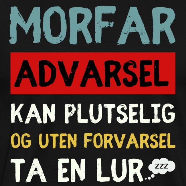 Morfar - Advarsel - Kan plutselig ta en lur