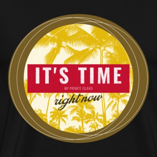Holiday it's time - Männer Premium T-Shirt
