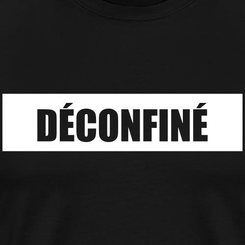 Déconfiné, t-shirt déconfinement, humour - T-shirt Premium Homme