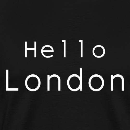 Hello London - Männer Premium T-Shirt