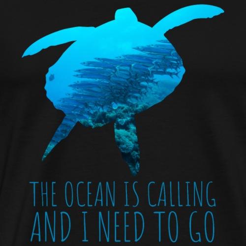 Schildkröte OCEAN IS CALLING Meer Natur - Männer Premium T-Shirt