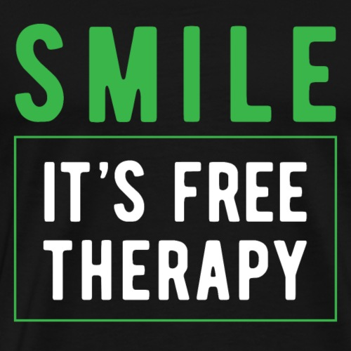 SMILE IT S FREE THERAPY cooler Spruch - Männer Premium T-Shirt