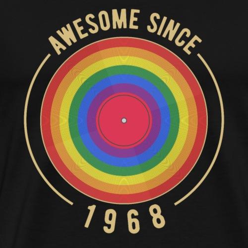 Geburtstag LGBT 1968 AWESOME SINCE RAINBOW PRIDE - Männer Premium T-Shirt