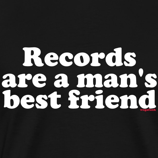 Records are a man's best friend Black