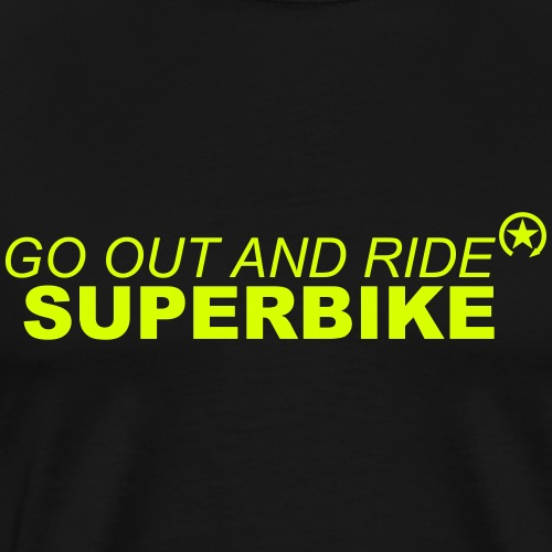 go out and ride superbike bk - Men's Premium T-Shirt