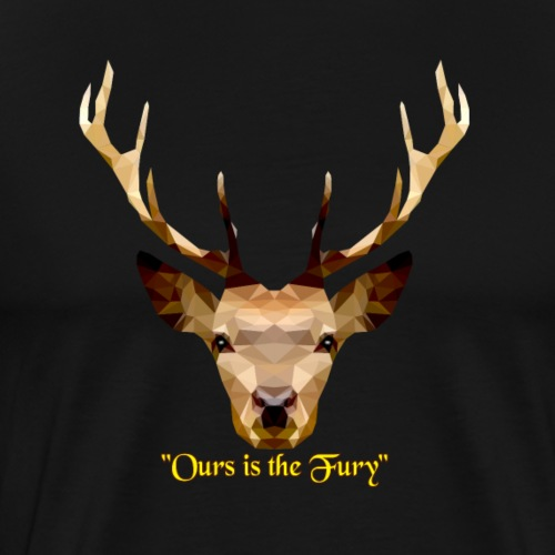 The Stag - Ours is the fury - Maglietta Premium da uomo