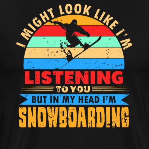 Im Kopf nur Snowboadring - Männer Premium T-Shirt