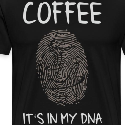 Coffee it's in my DNA - Männer Premium T-Shirt