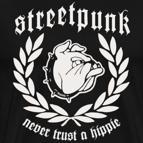 Streetpunk - Never Trust a Hippie - Männer Premium T-Shirt