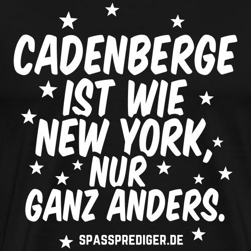 Cadenberge ist wie New York - Männer Premium T-Shirt