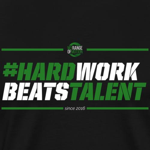 hardwork - Männer Premium T-Shirt
