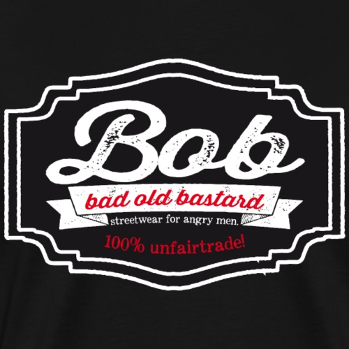 Bob - Bad old Bastard - Männer Premium T-Shirt
