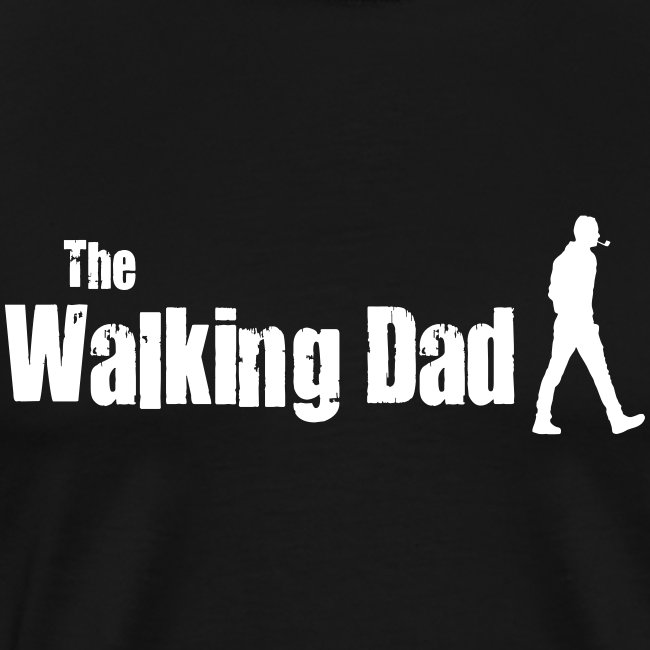 the walking dad white text on black