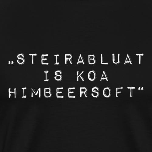 Steirabluat is koa Himbeersoft - Männer Premium T-Shirt